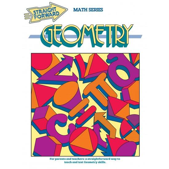 Geometry: Straight Forward Math Series (Large Edition)