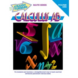 Calculus AB Volume 1: Straight Forward Math Series (Large Edition)