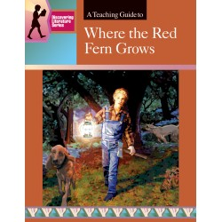 Where the Red Fern Grows: Discovering Literature Teaching Guide