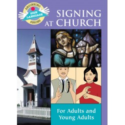 Signing At Church: Beginning Sign Language Series