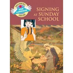 Signing at Sunday School: Beginning Sign Language Series