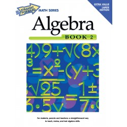 Algebra Book 2: Straight Forward Math Series (Large Edition)