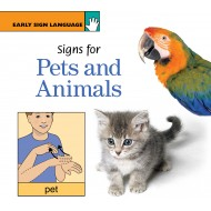 Signs for Pets and Animals: EARLY SIGN LANGUAGE BOOK SERIES