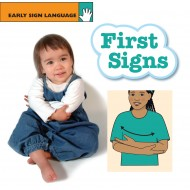 First Signs: Early Sign Language