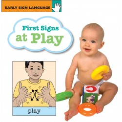 First Signs at Play: EARLY SIGN LANGUAGE