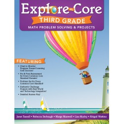 Explore the Core: Math Problem Solving & Projects (Grade 3)