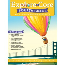 Explore the Core: Math Problem Solving & Projects (Grade 4)