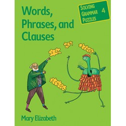 Words, Phrases, and Clauses: Solving Grammar Puzzles Series - Book 4