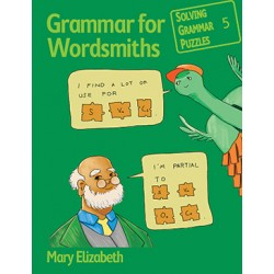 Grammar for Wordsmiths: Solving Grammar Puzzles Series - Book 5